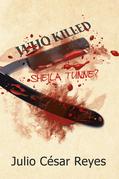 Who Killed Sheila Tunne?