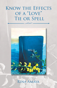 """Know the Effects of a """"Love"""" Tie or Spell"""