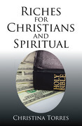 Riches for Christians and Spiritual