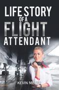Life Story of a Flight Attendant