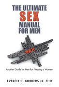 The Ultimate Sex Manual for Men