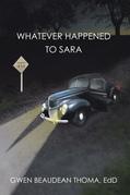 Whatever Happened to Sara