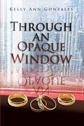 Through an Opaque Window