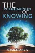 The Phenomenon of Knowing