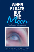 When Floats out the Moon