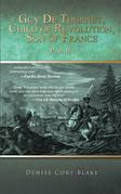 Guy De Tournet, Child of Revolution, Son of France
