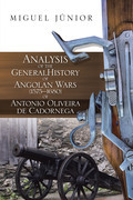 Analysis of the General History of Angolan Wars (1575–1680) of Antonio Oliveira De Cadornega
