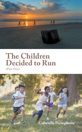The Children Decided to Run