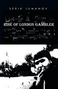 Rise of London Gambler