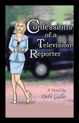 Confessions of a Television Reporter