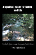 A Spiritual Guide to Tai Chi...And Life