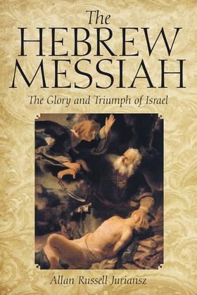 The Hebrew Messiah