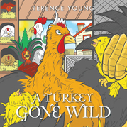 A Turkey Gone Wild