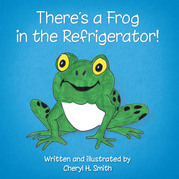 There's a Frog in the Refrigerator!
