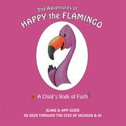 The Adventures of Happy the Flamingo:
