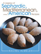 A Legacy of Sephardic, Mediterranean, and American Recipes