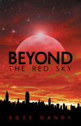 Beyond the Red Sky