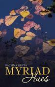 Myriad Hues