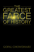 The Greatest Farce of History