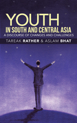 Youth in South and Central Asia: a Discourse of Changes and Challenges