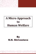 A Micro Approach to Human Welfare