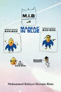 Maniac in Blue (M.I.B.)
