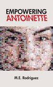 Empowering Antoinette