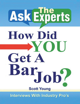 Ask the Experts: How Did You Get a Bar Job?