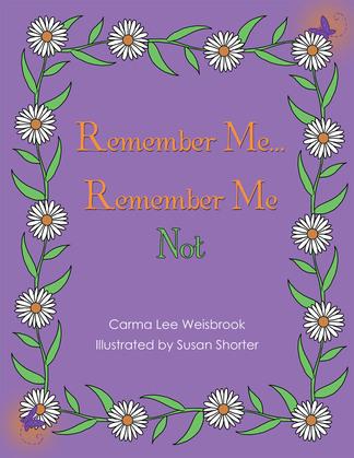 Remember Me...Remember Me Not