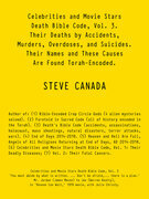 Celebrities and Movie Stars Death Bible Code, Vol. 3 – Their Deaths by Accidents, Murders, Overdoses, and Suicides.