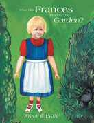 What Did Frances Find in the Garden?