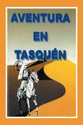 Aventura En Tasquén