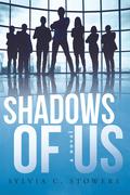 Shadows of Us