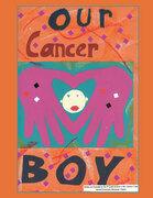Our Cancer Boy