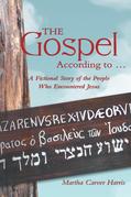 The Gospel According to …