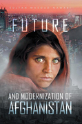 Future and Modernization of Afghanistan
