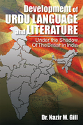 Development of Urdu Language and Literature Under the Shadow of the British in India