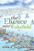 The Elusive Miss Wakefield