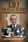 Lbj the Dallas Incident
