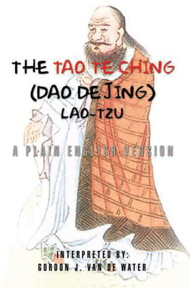 The Tao Te Ching (Dao De Jing)