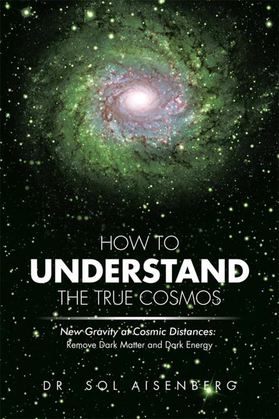 How to Understand the True Cosmos
