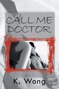 Call Me Doctor