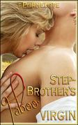 Stepbrother's Taboo Virgin