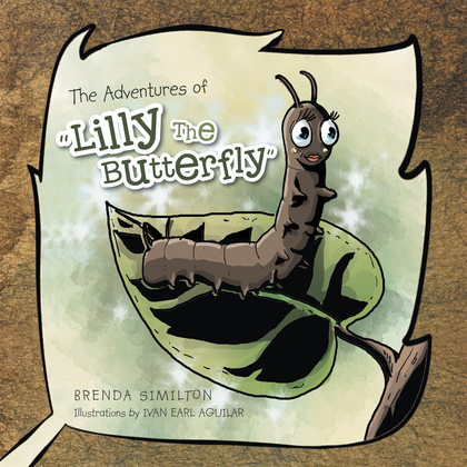 "The Adventures of ""Lilly the Butterfly"""