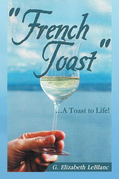 """""""French Toast''"""