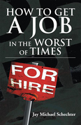 How to Get a Job in the Worst of Times