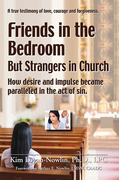 Friends in the Bedroom but Strangers in Church