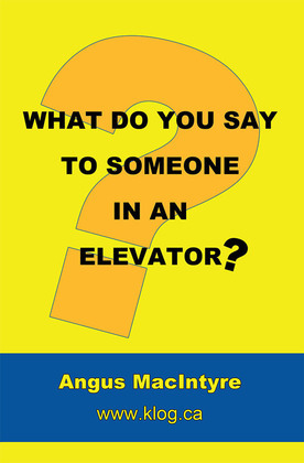 What Do You Say to Someone in an Elevator?