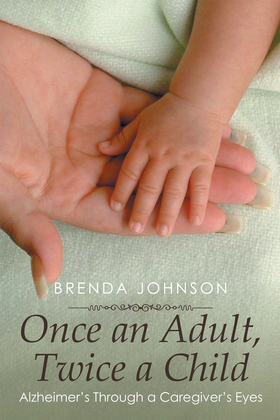 Once an Adult, Twice a Child