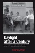 Daylight After a Century